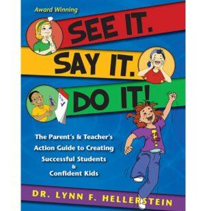 See It. Say It. Do It!